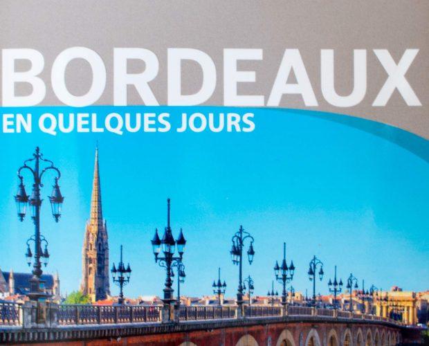 Lonely Planet, guide touristique, Bordeaux en quelques jours